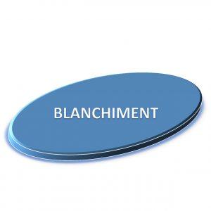 BLANCHIMENT